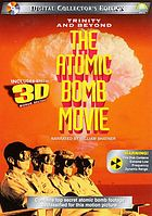 Trinity and beyond : the atomic bomb movie