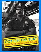 Cop on the beat : officer Steven Mayfield in New York City