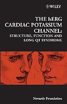 The hERG cardiac potassium channel : structure, function and long QT syndrome