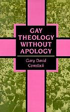 Gay theology without apology