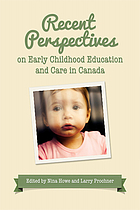 Recent perspectives on early childhood education and care in Canada