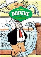 E.C. Segar's Popeye. Let's you and him fight!