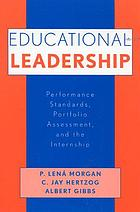 Educational leadership : performance standards, portfolio assessment, and the internship