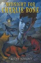 Midnight for Charlie Bone : children of the red king. Book 1