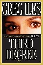 Third degree : a novel