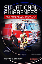 Situational awareness : for emergency response