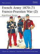 French Army 1870-71, Franco-Prussian War