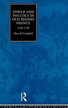 Power and politics in Old Regime France, 1720-1745