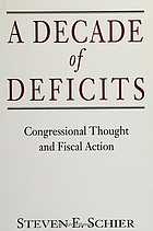 A decade of deficits : congressional thought and fiscal action
