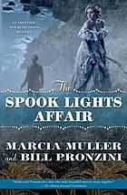 The Spook Lights Affair : a Carpenter and Quincannon pystery