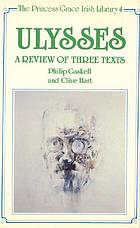 Ulysses : a review of three texts : proposals for alterations to the texts of 1922, 1961, and 1984