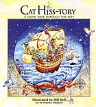 Cat hiss-tory : a feline tour through the ages