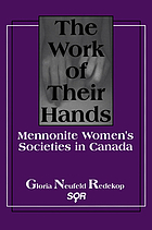 The work of their hands : Mennonite women's societies in Canada