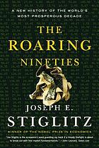 The roaring nineties : a new history of the world's most prosperous decade