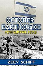 October earthquake : Yom Kippur 1973