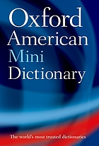 The Oxford American minidictionary