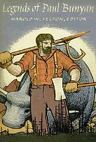 Legends of Paul Bunyan,