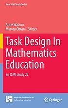Task design in mathematics education : an ICMI study 22