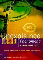 Unexplained phenomena : a rough guide special