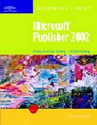 Microsoft Publisher 2002 : illustrated introductory