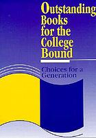Outstanding books for the college bound : choices for a generation