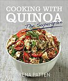 Cooking with quinoa : the supergrain