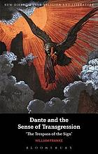 Dante and the sense of transgression : 'the trespass of the sign'