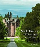 The noble houses of Scotland.