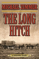 The long hitch : a western story