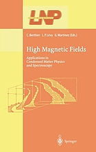 High magnetic fields : applications in condensed matter physics and spectroscopy