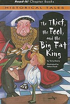 The thief, the fool, and the big fat king