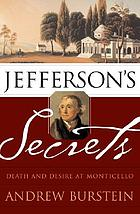 Jefferson's secrets : death and desire at Monticello