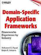 Domain-specific application frameworks : frameworks experience by industry