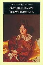 The wild ass's skin = (La peau de chagrin)