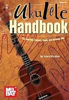 Ukulele handbook : for soprano, concert, tenor, and baritone uke