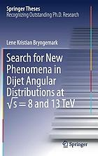 Search for new phenomena in dijet angular distributions at √s = 8 and 13 TeV