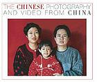 The Chinese : photography and video from China
