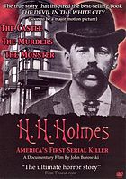 H.H. Holmes : America's first serial killer.