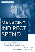 Managing indirect spend : enhancing profitability through strategic sourcing