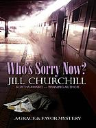 Who's sorry now? : a Grace & Favor mystery