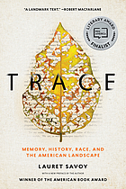 Trace : memory, history, race, and the American landscape