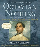The astonishing life of Octavian Nothing, traitor to the nation. / Volume II, The kingdom on the waves