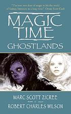Magic time : ghostlands