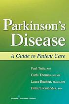 Parkinson's disease : a guide to patient care
