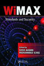 WiMAX : standards and security