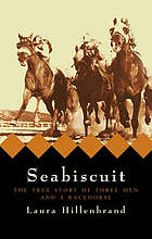 Seabiscuit : the making of a legend