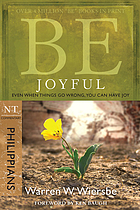 Be joyful : even when things go wrong, you can have joy