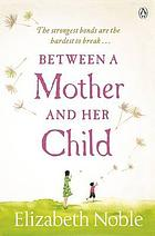 Between a mother and her child