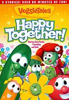 VeggieTales. Happy together