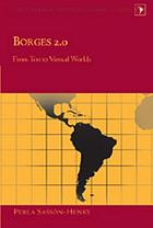 Borges 2.0 : from text to virtual worlds